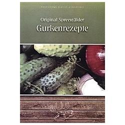 Original Spreewälder Gurkenrezepte