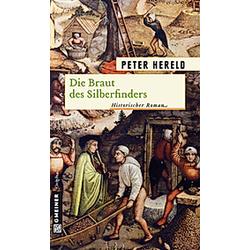 Die Braut des Silberfinders. Peter Hereld  - Buch