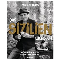 Das Sizilien-Kochbuch als Buch von Andreas Hoppe/ Cettina Vicenzino
