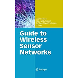 Guide to Wireless Sensor Networks - Buch
