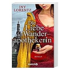 Die Liebe der Wanderapothekerin / Wanderapothekerin Bd.2. Iny Lorentz  - Buch