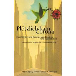 Plötzlich kam Corona als Buch von