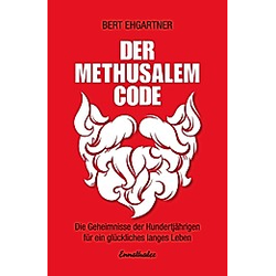 Der Methusalem-Code. Bert Ehgartner  - Buch