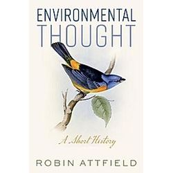 Environmental Thought. Robin Attfield  - Buch