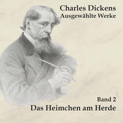 Das Heimchen am Herde als Hörbuch CD von Charles Dickens