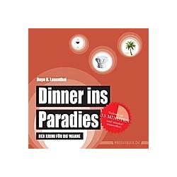 Dinner ins Paradies. Hugo B. Lauenthal  - Buch