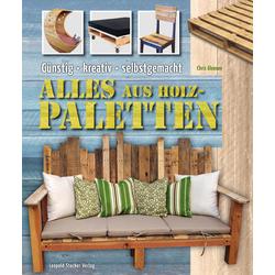 Alles aus Holzpaletten als Buch von Chris Gleason