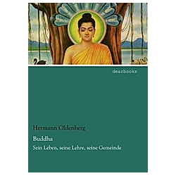 Buddha. Hermann Oldenberg  - Buch