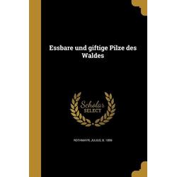 GER-ESSBARE UND GIFTIGE PILZE: Taschenbuch von
