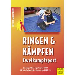 Ringen & Kämpfen - Zweikampfsport als Buch von