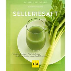 Selleriesaft als Buch von Burkhard Hickisch