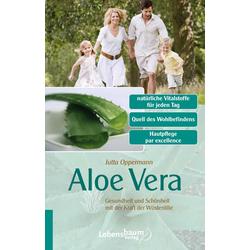 Aloe Vera: eBook von Jutta Oppermann