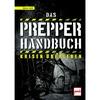 DAS PREPPER-HANDBUCH - - Sachbuch