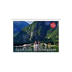 Grüß Gott am Königssee (Wandkalender 2021 DIN A3 quer)