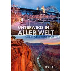 Unterwegs in aller Welt: Buch von
