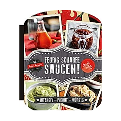 Feurig scharfe Saucen. Beverly Le Blanc  - Buch