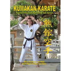 Kumakan-Karate als Buch von Silvia Freifrau von Röhl
