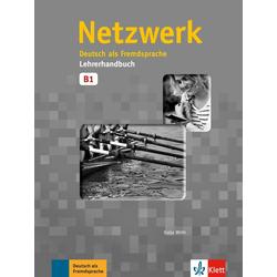 Netzwerk / Lehrerhandbuch B1 als Buch von Katja Wirth