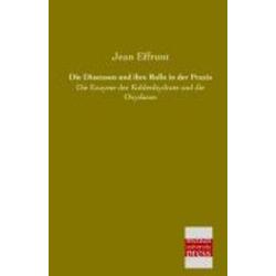 Die Diastasen und ihre Rolle in der Praxis als Buch von Jean Effront