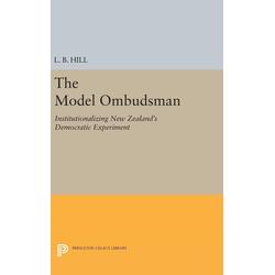 The Model Ombudsman als Buch von L. B. Hill