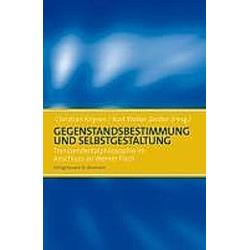 Gegenstandsbestimmung und Selbstgestaltung - Buch