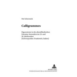 Calligrammes als Buch von Ute Schorneck