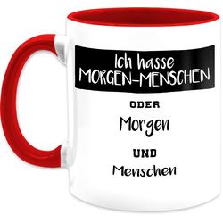 Shirtracer Tasse Ich hasse Morgen Menschen oder Morgen und Menschen - Tasse mit Spruch - Tasse zweifarbig, Keramik