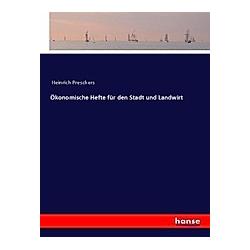 Ökonomische Hefte für den Stadt und Landwirt
