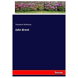 John Brent. Theodore Winthrop  - Buch