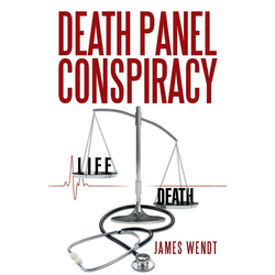 Death Panel Conspiracy als Taschenbuch von James Wendt