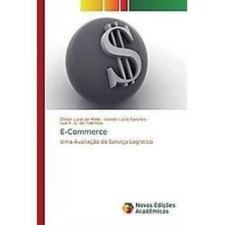 E-Commerce. Vander Lúcio Sanches  Cleber Lúcio de Mello  Luís F. G. de Tolentino  - Buch