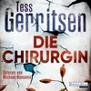 Die Chirurgin als Hörbuch Download von Tess Gerritsen
