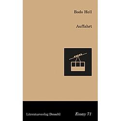 Auffahrt. Bodo Hell  - Buch