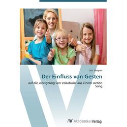Der Einfluss von Gesten als Buch von Grit Bergner