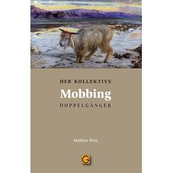 Mobbing: Buch von Mathias Wais