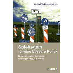 Spielregeln für eine bessere Politik als Buch von