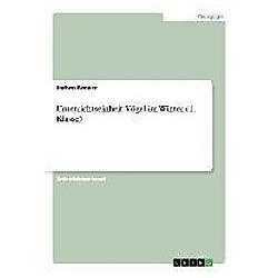 Unterrichtseinheit: Vögel im Winter (1. Klasse). Jochen Bender  - Buch