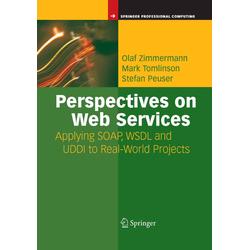 Perspectives on Web Services: Buch von Stefan Peuser/ Mark Tomlinson/ Olaf Zimmermann