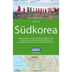 DuMont Reise-Handbuch Reiseführer Südkorea - 4. Auflage - Neu 2020|Südkorea