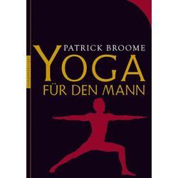 Yoga für den Mann: eBook von Patrick Broome