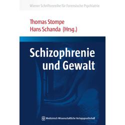 Schizophrenie und Gewalt: Buch von