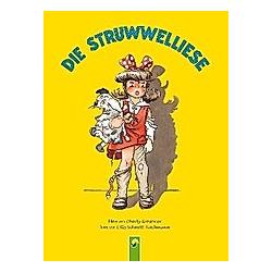 Die Struwwelliese. Cilly Schmitt-Teichmann  - Buch