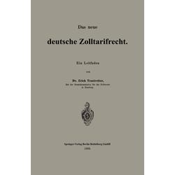 Das neue deutsche Zolltarifrecht als Buch von Erich Trautvetter
