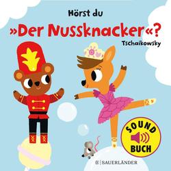 Hörst du Der Nussknacker? als Buch von Marion Billet/ Peter I. Tschaikowski