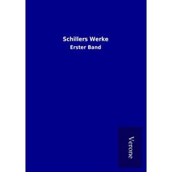 Schillers Werke als Buch von Schiller
