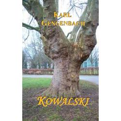 Kowalski als Buch von Karl Gengenbach
