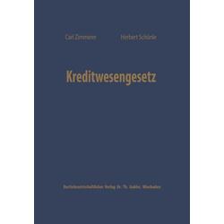 Kreditwesengesetz als Buch von Carl Zimmerer