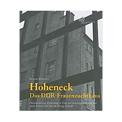 Hoheneck - Das DDR-Frauenzuchthaus. Rengha Rodewill  - Buch