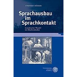 Sprachausbau im Sprachkontakt. Steffen Höder  - Buch