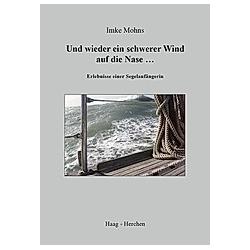 Und wieder ein schwerer Wind auf die Nase.... Imke Mohns  - Buch